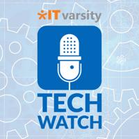 IT varsity Tech Watch podcast
