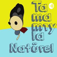 Tamamıyla Natürel podcast