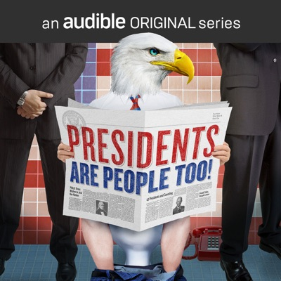 Presidents Are People Too!:Audible