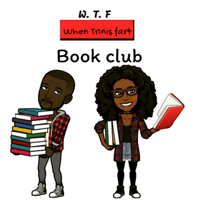 when trinis fart (wtf) Book Club podcast