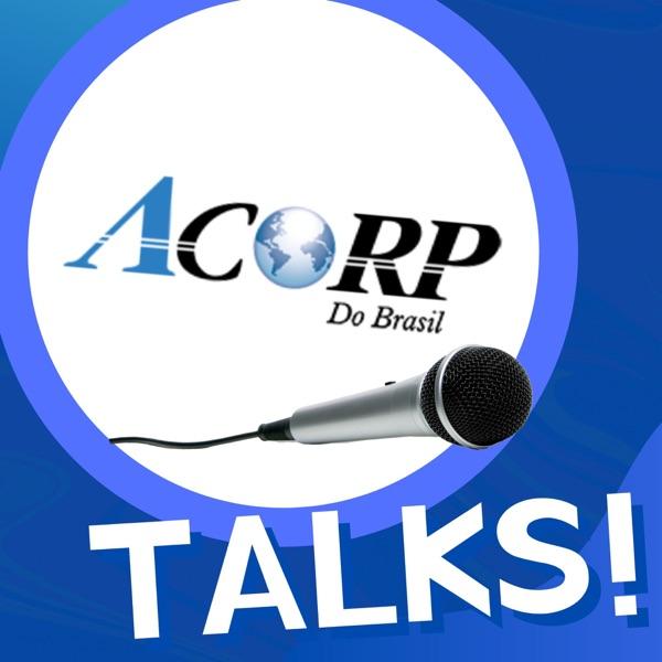 Acorp Talks!