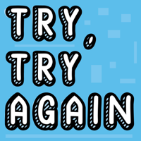 Try, Try Again - a Movie Club podcast