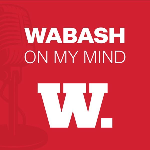 Wabash On My Mind