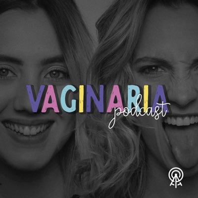 Vaginaria:AGÊNCIA DE PODCAST
