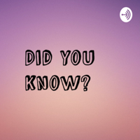 Did You Know? podcast