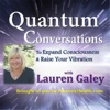 Quantum Conversations with Lauren Galey artwork