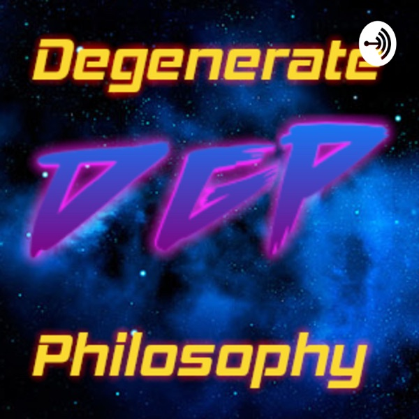 Degenerate Philosophy