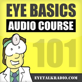 Eye Basics 101 - Ophthalmology and Optometry Review on Apple