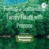 Fueling a Sustainable Energy Future with Propane artwork