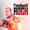 Feedback Rock