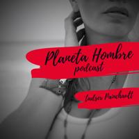 Planeta Hombre - Sexo Mujeres y Dinero podcast