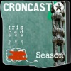Croncast Season 13 | Life is Show Prep