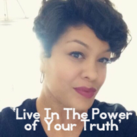 Live In The Power Of Your Truth podcast