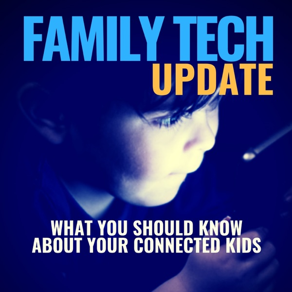 Family Tech Update