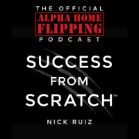 Success From Scratch™ | Survival of the Fittest Real Estate Investing & Entrepreneurship Revealed podcast