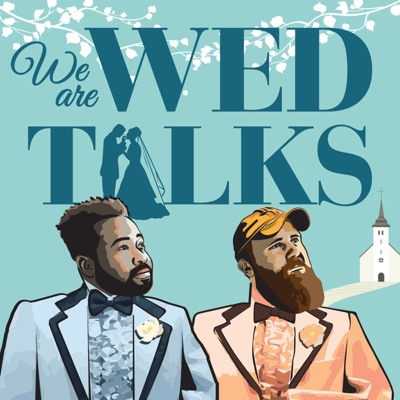 "ep.11 | The Why of ""WE ARE WED TALKS."" w/Ramsey Coates"