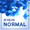 So-Called Normal artwork