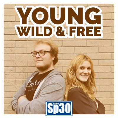 YOUNG, WILD & FREE - #RadioSP30