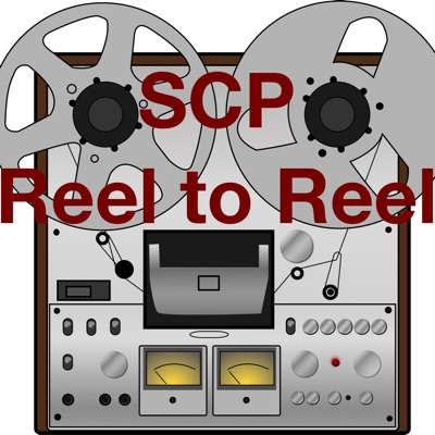 SCP Reel to Reel:Various authors read by Levi Schultz with collaborators