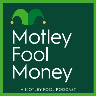 Motley Fool Money:The Motley Fool
