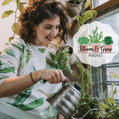 Bloom and Grow Radio