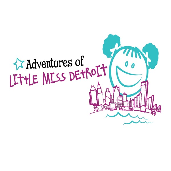 Adventures of Little Miss Detroit