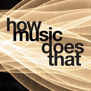 How Music Does That