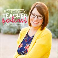 Not So Wimpy Teacher Podcast podcast