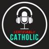 Certifiably Catholic artwork