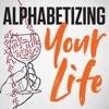 Alphabetizing Your Life artwork