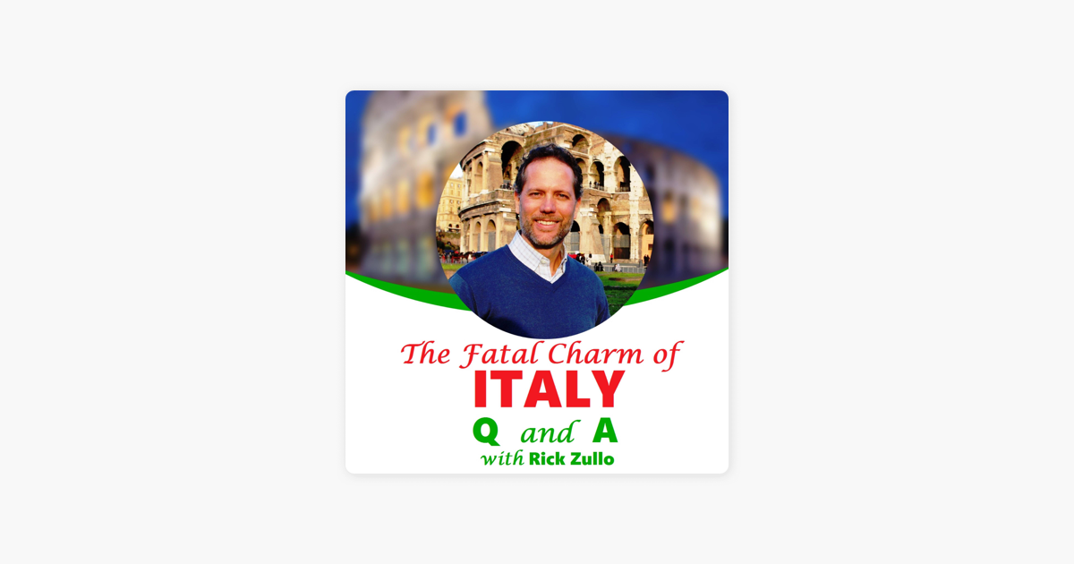 The Fatal Charm Of Italy A Question And Answer Podcast With