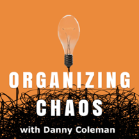 Organizing Chaos podcast