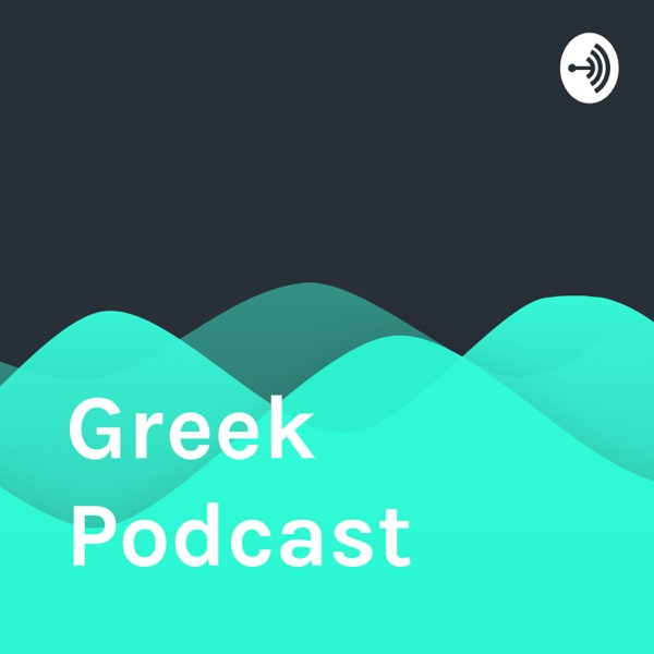 Greek Podcast