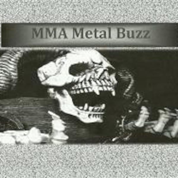 MMA Metal Buzz Podcast