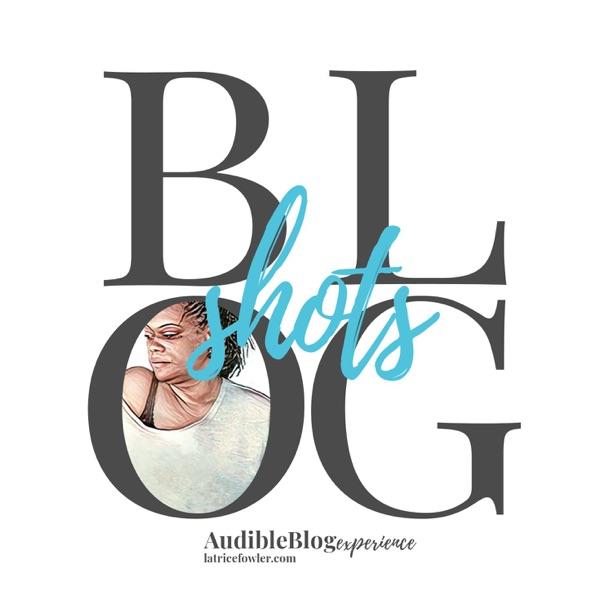 BlogShots - An Audible Blog Of Spoken Thought