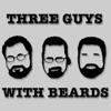Three Guys with Beards artwork