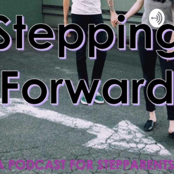 Stepping Forward Podcast
