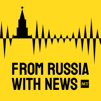 From Russia With News:The Moscow Times