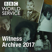 Podcast cover art for Witness History: Witness Archive 2017