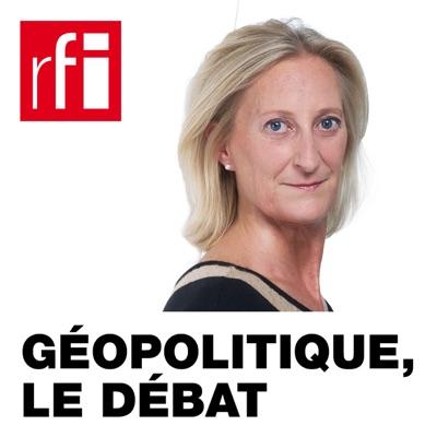 Géopolitique, le débat:RFI