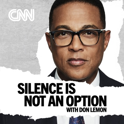 Silence is Not an Option:CNN