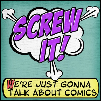 Screw It, We're Just Gonna Talk About Comics:Campfire Media