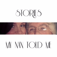 Stories My Nan Told Me podcast