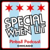 Special When Lit Pinball Podcast artwork