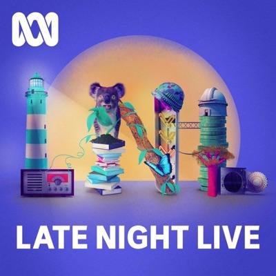 Late Night Live - Full program podcast:ABC Radio National