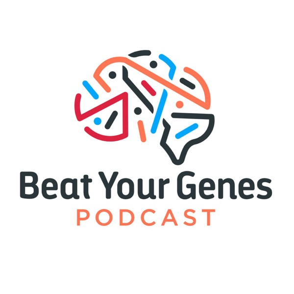 Beat Your Genes Podcast Artwork