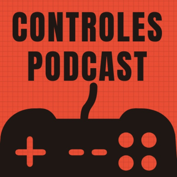 Controles Podcast