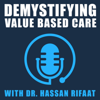 Demystifying Value Based Care podcast