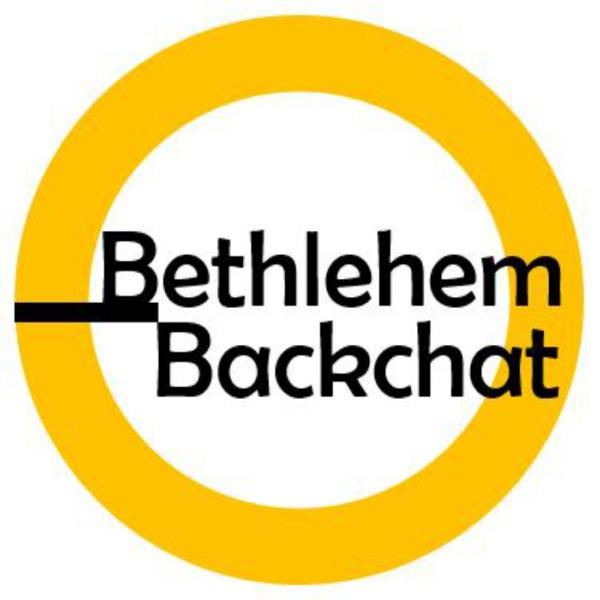Bethlehem Backchat