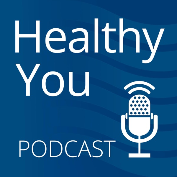 Healthy You Podcast Artwork